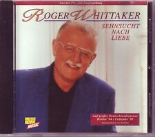 2 CDs  ROGER WHITTAKER - Sehnsucht Nach Liebe  &  Schön War Die Zeit