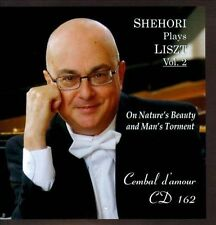 New: Mordecai Shehori: Shehori Plays Liszt, Vol. 2 - On Nature's Beauty and Man'