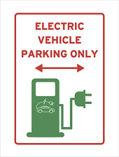 Electric Vehicle Charger Parking Space Only Sign Car Reserved Warning EV Red Van