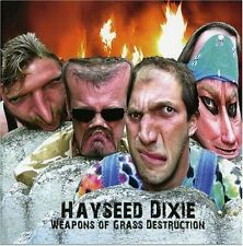 Hayseed Dixie-Weapons of Grass Destruction CD   New