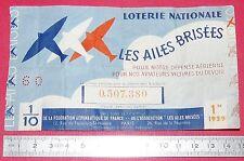 RARE BILLET LOTERIE NATIONALE 1939 LES AILES BRISEES AVIATION GUERRE DEFENSE