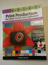 001 Real World Print Production with Adobe Creative Suite Applications 2009 book