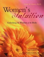 Women's Intuition: Unlocking the Wisdom of the Body, Marion Woodman, Reeves, Pau