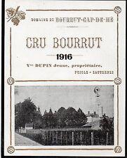 SAUTERNES VIEILLE ETIQUETTE CRU BOURRUT 1916 RARE   §11/05/2016§