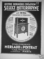 PUBLICITÉ 1927 MERLAUD & POITRAT LE POSTE SELECT HETERODYNE - ADVERTISING