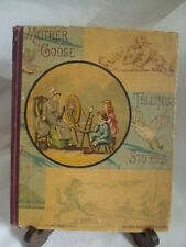 Rare Mother Goose Telling Stories- George Routledge - 1882