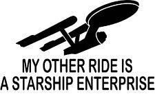 My Other Ride Is A Starship Enterprise Star Trek Vinyl Decal Sticker
