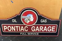 "Pontiac Garage Full Service Oil Gas Steel Sign 23"" x 11"" Choose New Vintage"