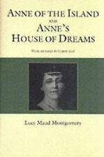 Anne of the Island and Anne's House of Dreams: And, Anne's House of Dreams