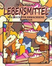 Lebensmittel Malbuch Fur Erwachsene ( in Grossdruck) (Paperback or Softback)