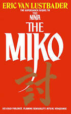 The Miko (Panther Books), Lustbader, Eric, New Book