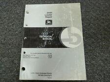 John Deere 244H Wheel Loader Shop Service Repair Technical Manual TM1629