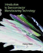 Introduction to Semiconductor Manufacturing Technology Xiao