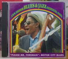 "ANN ARBOR BLUES & JAZZ FESTIVAL 1973 ""PLEASE MR FOREMAN"" RARE US COMPACT DISC"