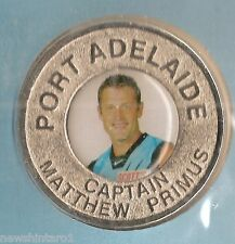 PORT ADELAIDE POWER  2004  AFL CAPTAINS MEDALLION - MATTHEW  PRIMUS