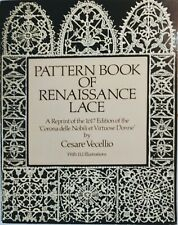 Pattern Book of Renaissance Lace Reprint of the 1617 Edition Cesare Vecellio