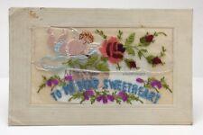 My Dear Sweetheart Hand Embroidered Silk WW1 Unposted Written On Postcard E513