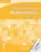 Cambridge Checkpoint Mathematics Practice Book 7 (cambridge International Exa...