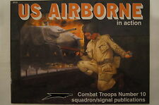 WW2 US Airborne Combat Troops In Action Squadron Signal Reference Book
