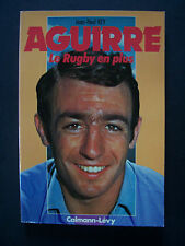 "(Rugby)  ""Aguirre, le rugby en plus"" / J.P. Rey / Calmann-Lévy -1977 (TBE,envoi)"