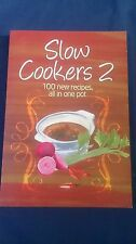 Cookbook SLOW COOKERS 2 - 100 New One Pot Recipes