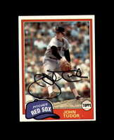 John Tudor Hand Signed 1981 Topps Boston Red Sox Autograph