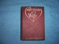 CONFESSIONS OF A WIFE by Mary Adams/1st Ed/HC/Literature/Fiction/Drama