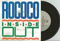 "ROCOCO - INSIDE OUT - 7"" 45 VINYL RECORD w PICT SLV - 1990"