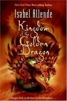 Kingdom of the Golden Dragon by Isabel Allende