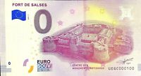 BILLET 0  EURO FORT DE SALSES  FRANCE   2018  NUMERO 100