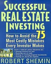 Successful Real Estate Investing: How to Avoid the 75 Most Costly Mistakes Every