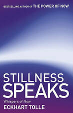 *NEW Stillness Speaks By Eckhart Tolle Paperback