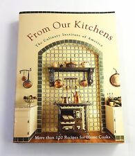 From Our Kitchens by The Culinary Institute of America,  (1993),  Like New