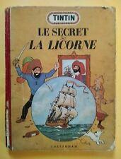 TINTIN - LE SECRET DE LA LICORNE - édition B7 1952 - Etat d'usage
