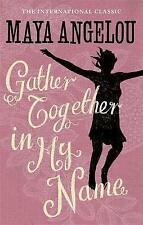 Gather Together in My Name by Maya Angelou (Paperback, 1985)