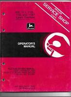 Original OE OEM John Deere 108 111 112L 116 116H Lawn Tractors Operators Manual