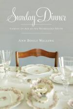 Sunday Dinner: Coming Of Age In The Segregated South, Walling, Ann Boult, Good B