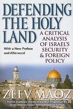 Defending the Holy Land: A Critical Analysis of Israel's Security & Foreign Poli