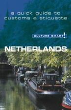 Culture Smart! Netherlands by Buckland, Sheryl