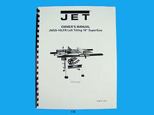 Jet   JWSS-10LFR Tilting Table Saw Owners  Manual *176