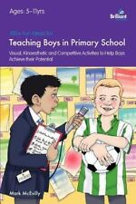 100+ Fun Ideas for Teaching Boys in Primary School by Mark Mcevilly (2011,...