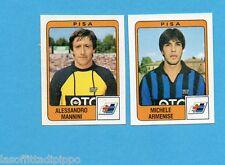 PANINI CALCIATORI 1984/85 -FIGURINA n.450- MANNINI+ARMENISE - PISA -Rec