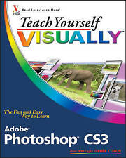USED (GD) Teach Yourself VISUALLY Adobe Photoshop CS3 by Mike Wooldridge
