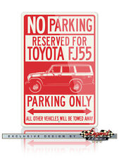 Toyota FJ55 Land Cruiser 4x4 Reserved Parking Only 12x18 Aluminum Sign