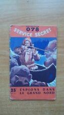 COLLECTION 078 SERVICE SECRET n°111 : ESPIONS DANS LE GRAND NORD
