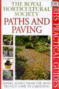 Paths and Paving (RHS Practicals), Royal Horticultural Society, Used; Good Book