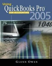 Using QuickBooks Pro for Accounting by Glenn Owen (2005, Paperback)