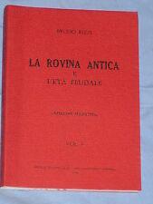 LA ROVINA ANTICA E L' ETA' FEUDALE  - Bruno Rizzi - Editrice Razionalista (G5)
