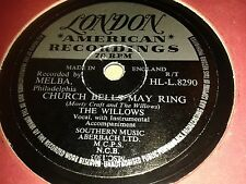 THE WILLOWS : CHURCH BELLS MAY RING / BABY TELL ME.  UK.78rpm (1956)