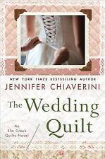 The Wedding Quilt: An Elm Creek Quilts Novel (Elm Creek Quilts Novels)-ExLibrary